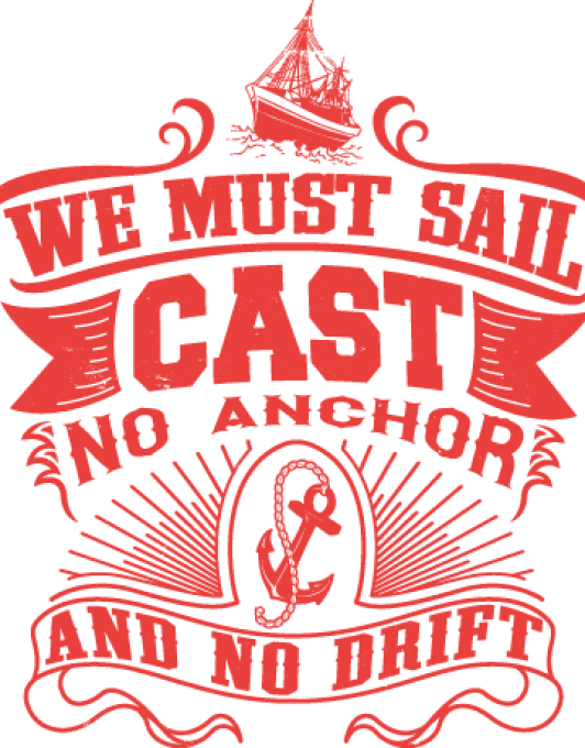 CAST NO ANCHOR