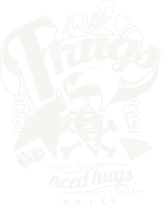 Thugs need hugs
