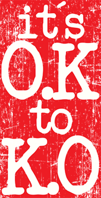 IT`S OK TO KO