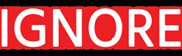 IGNORE I