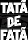 TATA DE FATA