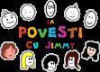 LA POVESTI CU JIMMY #1