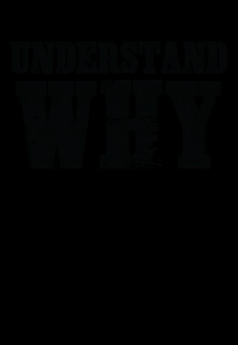 UNDERSTAND WHY Black
