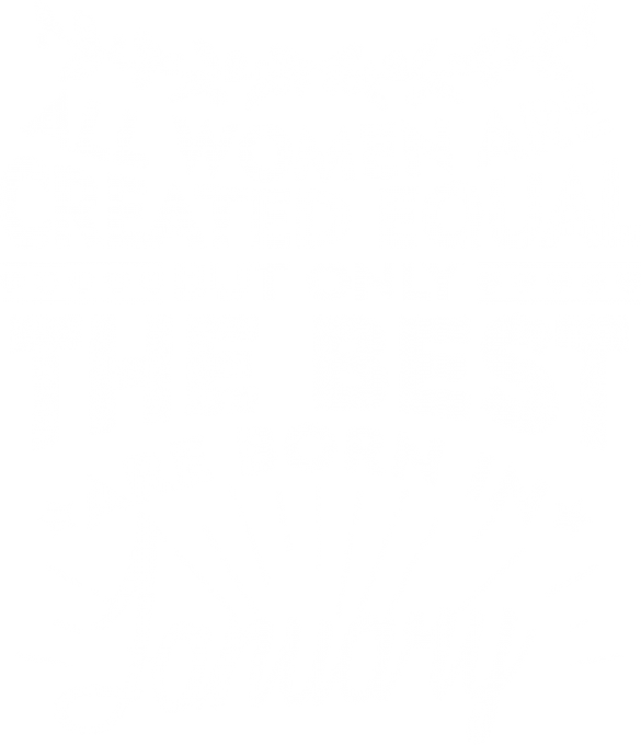 All women are created equal January
