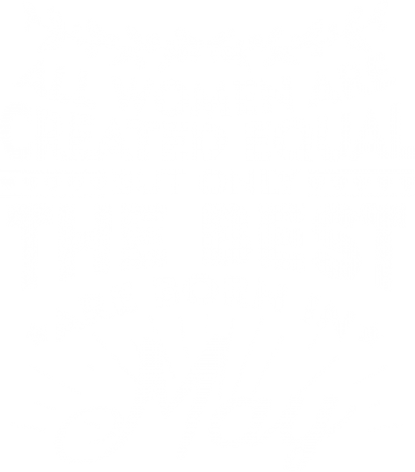 All women are created equal May