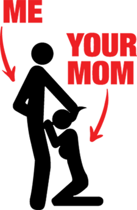 ME YOUR MOM